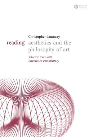 Reading Aesthetics and Philosophy of Art: Selected Texts with Interactive Commentary (1405118083) cover image