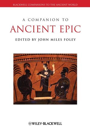 A Companion to Ancient Epic (1405188383) cover image