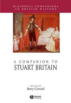 A Companion to Stuart Britain (1405189983) cover image