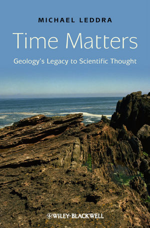 Time Matters: Geology's Legacy to Scientific Thought
