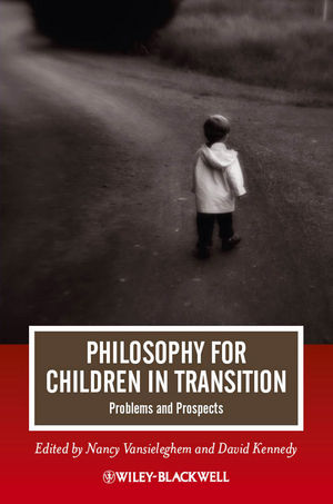 Philosophy for Children in Transition: Problems and Prospects (1444362283) cover image