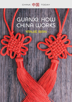 Guanxi, How China Works