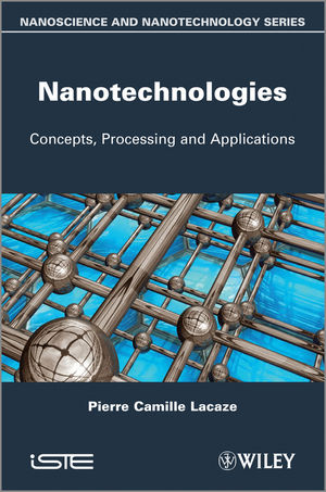 Nanotechnologies: Concepts, Production and Applications
