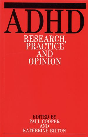 ADHD: Research Practice and Opinion