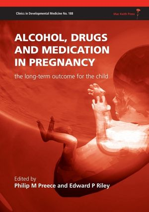 Alcohol, Drugs and Medication in Pregnancy: The Long Term Outcome for the Child (1898683883) cover image