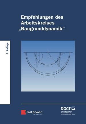"""Empfehlungen des Arbeitskreises """"""""Baugrunddynamik"""""""", 2. Auflage"""