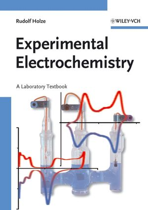 Experimental Electrochemistry: A Laboratory Textbook