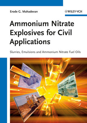 Ammonium Nitrate Explosives for Civil Applications: Slurries, Emulsions and Ammonium Nitrate Fuel Oils (3527330283) cover image