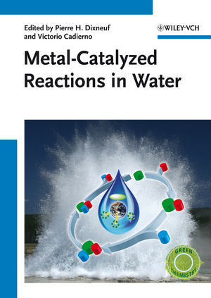 Metal-Catalyzed Reactions in Water (3527331883) cover image