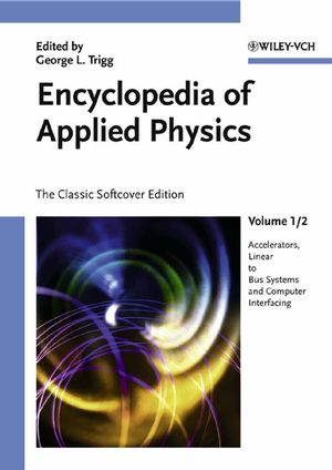 Encyclopedia of Applied Physics, 12 Volume Set, The Classic Softcover Edition
