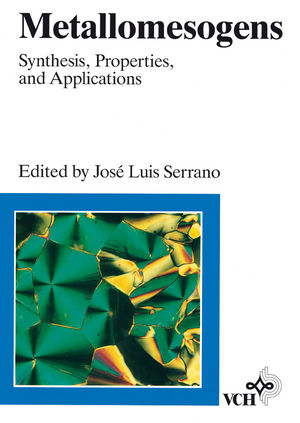Metallomesogens: Synthesis, Properties, and Applications  (3527615083) cover image