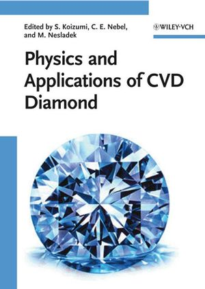 Physics and Applications of CVD Diamond (3527623183) cover image