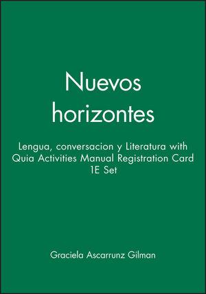 Nuevos horizontes: Lengua, conversacion y Literatura 1e with Quia Activities Manual Registration Card 1e Set