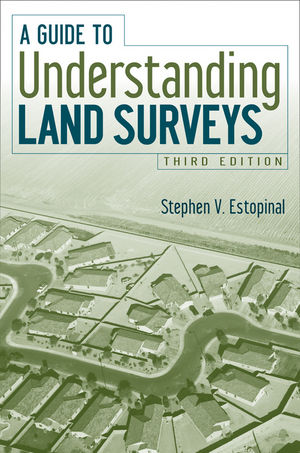 A Guide to Understanding Land Surveys, 3rd Edition (0470230584) cover image