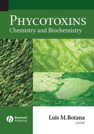 Phycotoxins: Chemistry and Biochemistry (0470276584) cover image