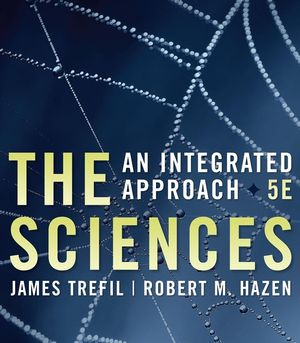 The Sciences: An Integrated Approach, 5th Edition (0470288884) cover image