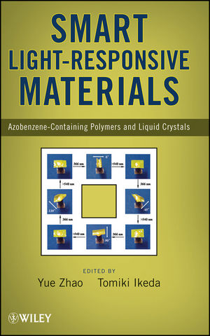 Smart Light-Responsive Materials: Azobenzene-Containing Polymers and Liquid Crystals (0470439084) cover image