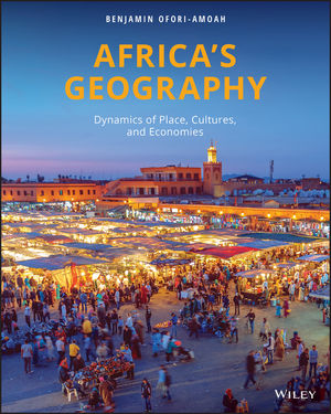 Africa's Geography: Dynamics of Place, Cultures, and Economies