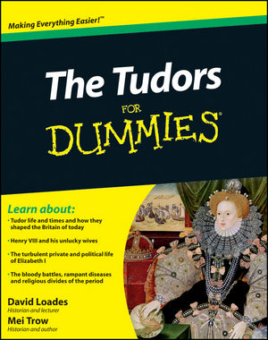 The Tudors For Dummies (0470664584) cover image