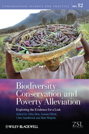 Biodiversity Conservation and Poverty Alleviation: Exploring the Evidence for a Link (0470674784) cover image