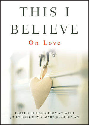 This I Believe: On Love (0470900784) cover image