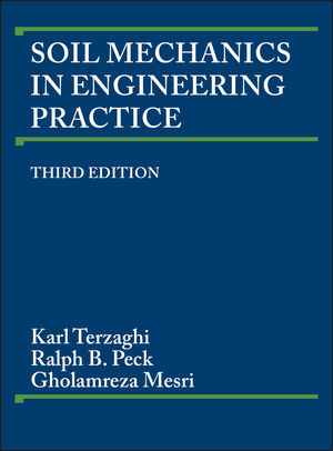 Soil Mechanics in Engineering Practice, 3rd Edition