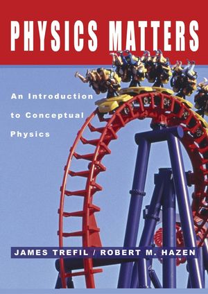 Physics Matters: An Introduction to Conceptual Physics (0471150584) cover image