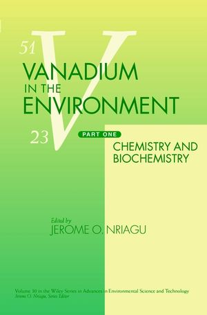 Vanadium in the Environment, Part 1: Chemistry and Biochemistry