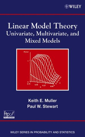 Linear Model Theory: Univariate, Multivariate, and Mixed Models (0471214884) cover image