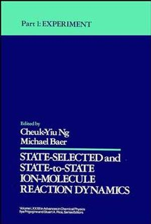 State Selected and State to State Ion Molecule Reaction Dynamics, Part 1: Experiment, Volume 82