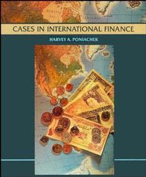Cases in International Finance, Case Studies (0471536784) cover image