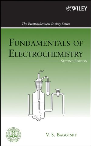 Fundamentals of Electrochemistry, 2nd Edition