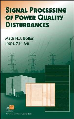 Signal Processing of Power Quality Disturbances (0471731684) cover image