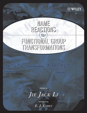 Name Reactions of Functional Group Transformations (0471748684) cover image