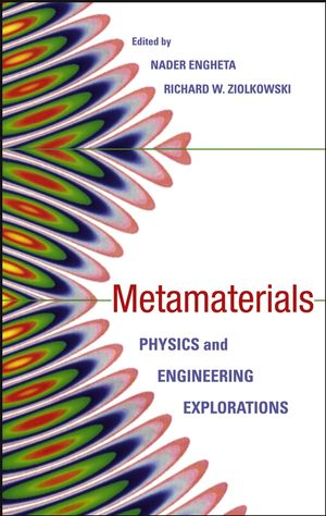 Metamaterials: Physics and Engineering Explorations  (0471784184) cover image