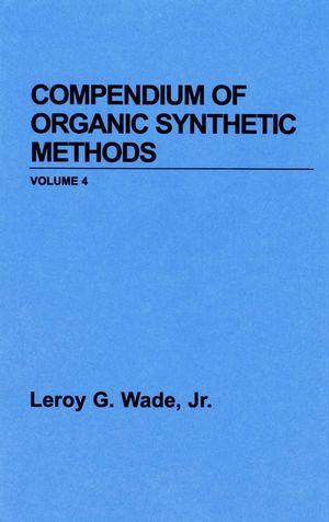 Compendium of Organic Synthetic Methods, Volume 5