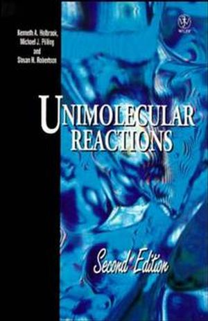 Unimolecular Reactions, 2nd Edition (0471922684) cover image