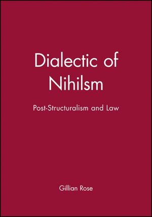 Dialectic of Nihilsm: Post-Structuralism and Law