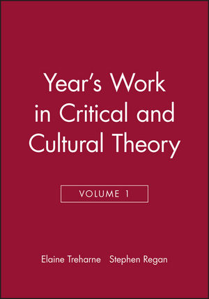 Year's Work in Critical and Cultural Theory, Volume 1