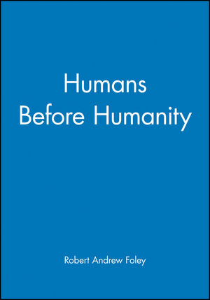 Humans Before Humanity (0631205284) cover image