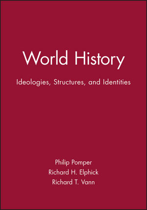 World History: Ideologies, Structures, and Identities (0631208984) cover image