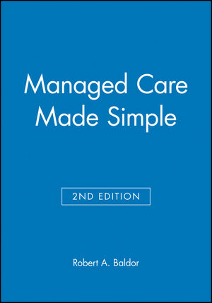 Managed Care Made Simple, 2nd Edition