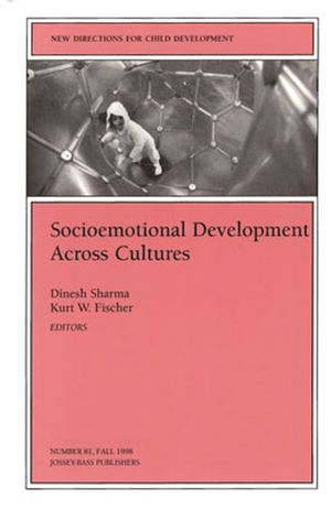 Socioemotional Development Across Cultures: New Directions for Child and Adolescent Development, Number 81 (0787912484) cover image
