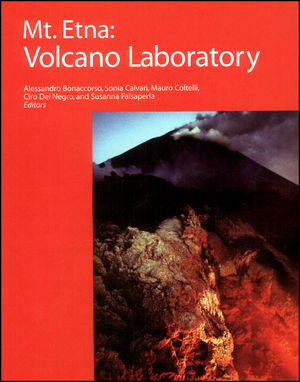 Mt. Etna: Volcano Laboratory, Volume 143 (0875904084) cover image