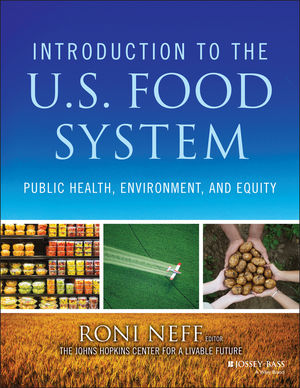 Introduction to the US Food System: Public Health, Environment, and Equity (1118063384) cover image