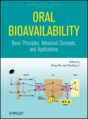 Oral Bioavailability: Basic Principles, Advanced Concepts, and Applications (1118067584) cover image