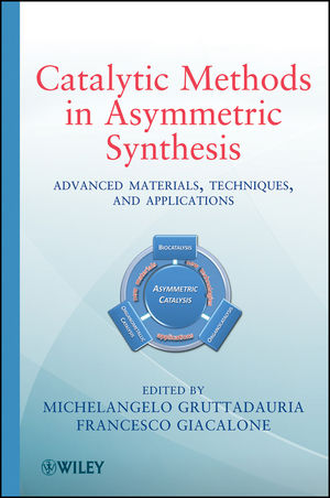 Catalytic Methods in Asymmetric Synthesis: Advanced Materials, Techniques, and Applications (1118087984) cover image