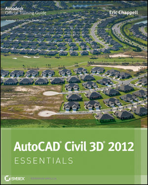 AutoCAD Civil 3D 2012 Essentials (1118105184) cover image