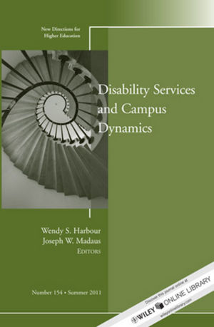 Disability and Campus Dynamics: New Directions for Higher Education, Number 154 (1118158784) cover image