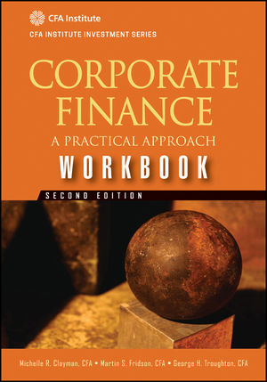 Corporate Finance Workbook: A Practical Approach, 2nd Edition (1118217284) cover image